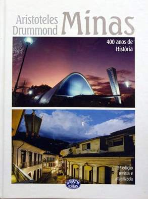 minas-400-anos-de-historia-aristoletes-drummond-jornalista-escritor-rj