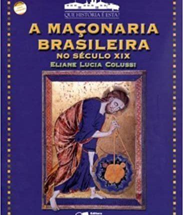 A MAÇANORIA NO SÉCULO XIX NO BRASIL